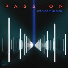 Passion. Let the Future - CD Audio