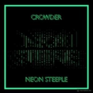Neon Steeple - CD Audio di Crowder