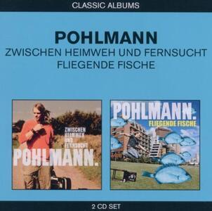 Classic Albums 2 in 1 - CD Audio di Pohlmann