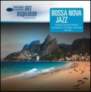 Jazz Inspiration. Bossa Nova Jazz - CD Audio