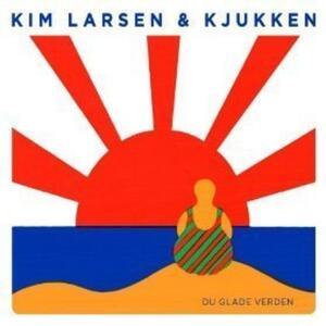 Du Glade Verden - CD Audio di Kim Larsen