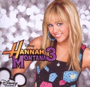 Hannah Montana 3 (Colonna Sonora) - CD Audio