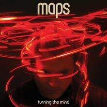 Turning the Mind - CD Audio di Maps