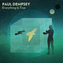Everyhting Is True - CD Audio di Paul Dempsey