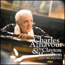 Charles Aznavour and the Clayton-Hamilton Jazz Orchestra - CD Audio di Charles Aznavour,Clayton-Hamilton Jazz Orchestra