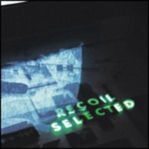 Selected - CD Audio di Recoil
