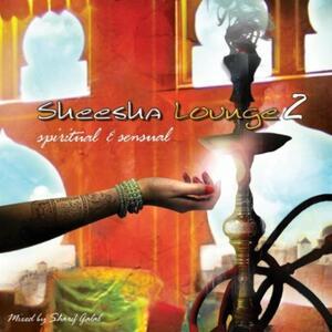 Sheesha Lounge 2 - CD Audio