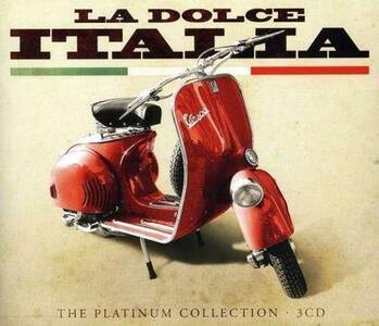 La dolce Italia. The Platinum Collection - CD Audio