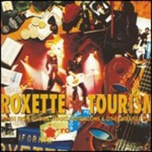 Tourism - CD Audio di Roxette