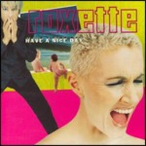 Have a Nice Day - CD Audio di Roxette