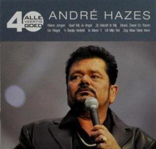 Alle 40 Goed - CD Audio di André Hazes