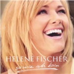 So Wie Ich Bin - CD Audio di Helene Fischer