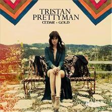 Cedar & Gold - CD Audio di Tristan Prettyman