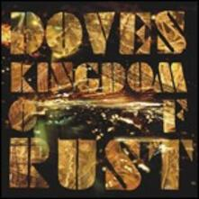 Kingdom of Rust - CD Audio di Doves