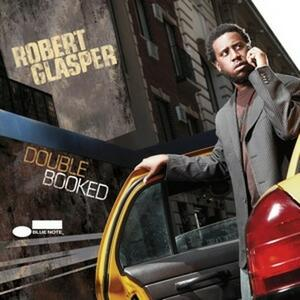 Double Booked - CD Audio di Robert Glasper