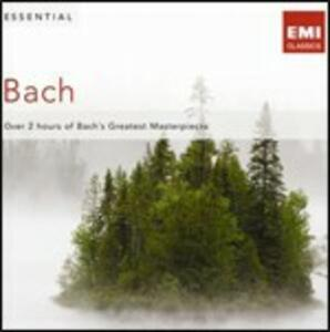 Essential Bach - CD Audio di Johann Sebastian Bach