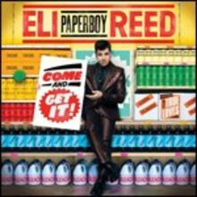 Come and Get it - CD Audio di Eli Paperboy Reed