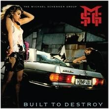 Built to Destroy (2009 Remaster) - CD Audio di Michael Schenker (Group)
