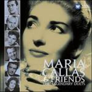 The Legendary Duets - CD Audio di Maria Callas