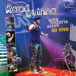 Uma Historia Assim: Ao Vivo - CD Audio di Rodriguinho
