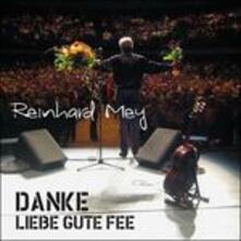 Danke Liebe Gute Fee - CD Audio di Reinhard Mey