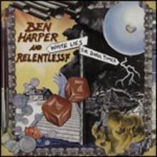 White Lies for Dark Times - CD Audio + DVD di Ben Harper,Relentless 7