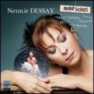 Mad Scenes - CD Audio di Natalie Dessay