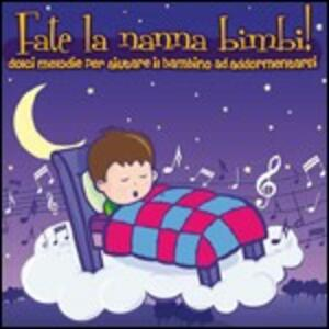 Fate la nanna bimbi! - CD Audio