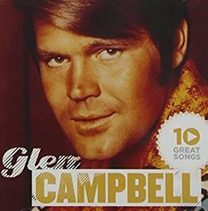 10 Great Songs - CD Audio di Glen Campbell