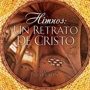 Himnos. Un Retrato - CD Audio di Steve Green