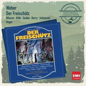 Der Freischutz - CD Audio di Carl Maria Von Weber