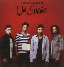 Un Sueno - CD Audio di Artesanales
