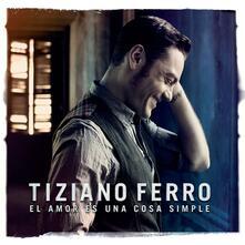 El Amor Es Una Cosa - CD Audio di Tiziano Ferro