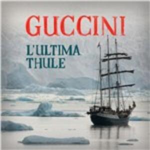 L'ultima Thule - CD Audio di Francesco Guccini