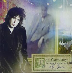 Appointment With Mr. Yeats - CD Audio di Waterboys