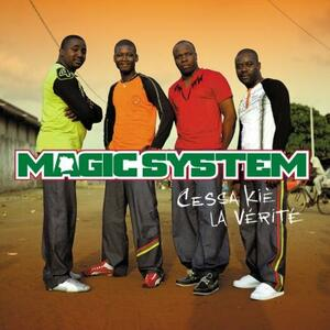 Cessa kié la vérité - CD Audio di Magic System