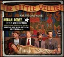 For the Good Times - CD Audio di Norah Jones,Little Willies