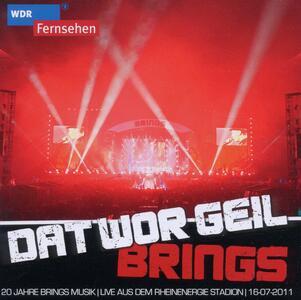 Dat Wo Geil Live - CD Audio di Brings