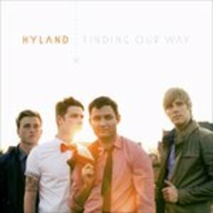 Finding Our Way - CD Audio di Hyland