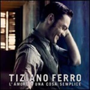 L'amore è una cosa semplice - CD Audio di Tiziano Ferro