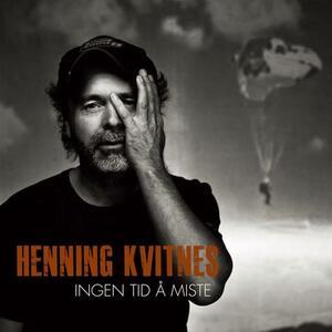 Ingen Tid Å Miste - CD Audio di Henning Kvitnes