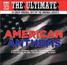 Ultimate Hits. American Anthems - CD Audio
