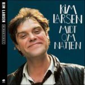 Midt Om Natten - CD Audio di Kim Larsen