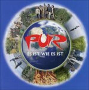 Es Ist Wie Es Ist - CD Audio di Pur