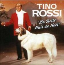 La Belle Nuit De Noel - CD Audio di Tino Rossi
