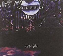 Black Sun - CD Audio di Gold Fields