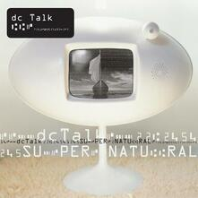 Supernatural (Remastered Edition) - CD Audio di DC Talk