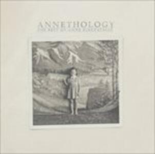 Annethology - CD Audio di Anne Kirkpatrick