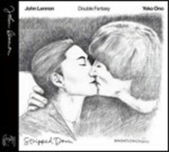 Double Fantasy. Stripped Down - CD Audio di John Lennon,Yoko Ono