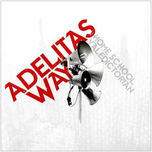 Home School Valedictorian - CD Audio di Adelitas Way